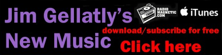 Click here for Jim Gellatly's New Music podcast at iTunes